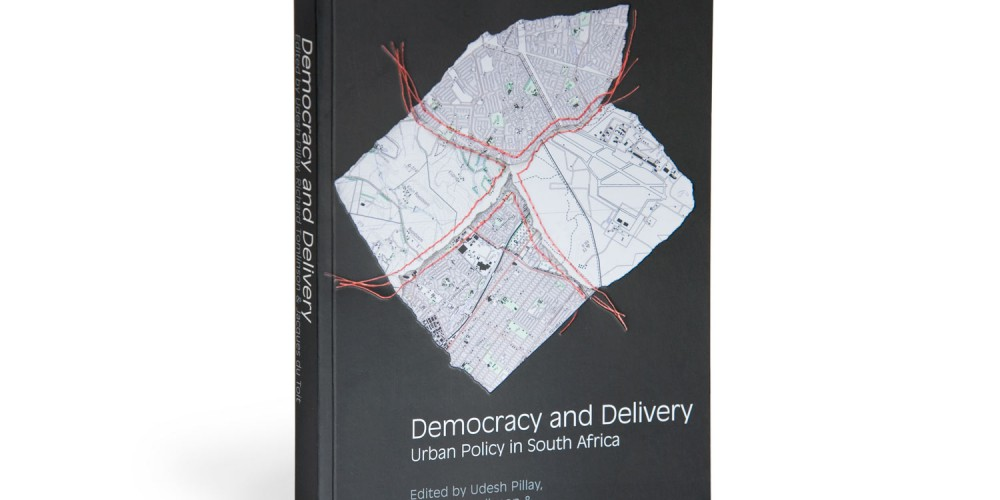 Democracy and Delivery – Urban policy in South Africa